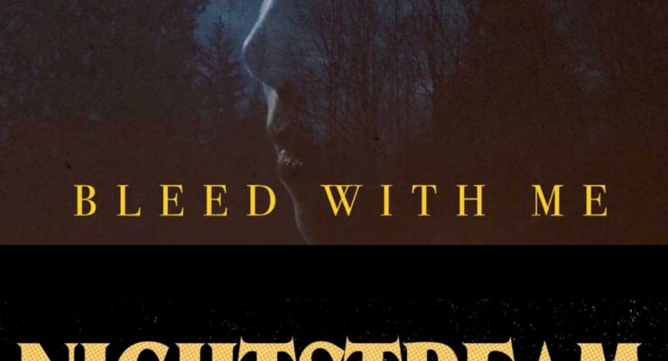 "A movie poster for ""Bleed With Me"" -- a woman's face superimposed over a forest -- above the logo for Nightstream Festival"
